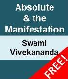 Absolute & Manifestation by Swami Vivekananda