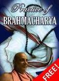 Practice of Brahmacharya by Swami Sivananda