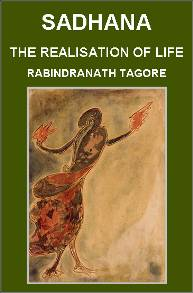 One of the best spiritual books by Tagore: Sadhana, the Realization of Life.